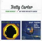 Round Midnight/Out There With Betty Carter