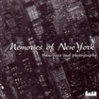 Memories of New York: Thru Jazz & Photography