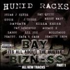 Hunid Racks Bay Bizness