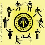 Songwriters In Seattle 2012: Contest Winners & Hig