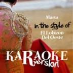 Marta (In The Style Of El Lobizon Del Oeste) [karaoke Version] - Single