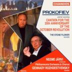 Prokofiev: Cantata for the 20th Anniversary of the October Revolution; The Stone Flower