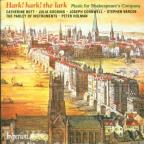 Hark! Hark! the Lark - Music for Shakespeare's Company
