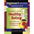 Healthy Eating: Beginners Guid
