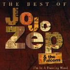 Best Of Jo Jo Zep & The Falcons: Im In A Dancing M