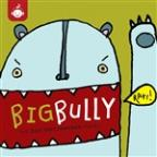 Big Bully: The Best Foot Forward Series