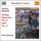 Andres Isasi: String Quartets No. 0 and No. 2