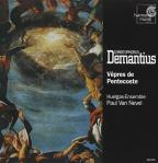 Demantius: Vêpres De Pentecoste / Nevel, Huelgas-Ensemble