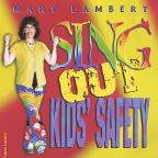 Sing out Kids' Safety
