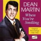 Martin, Dean: When You're Smiling (1946-1953)
