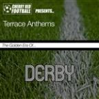 Golden Era Of Derby: Terrace Anthems