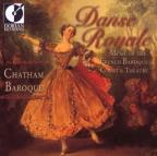Danse Royale - Courtly Music Of The French Baroque / Chatham