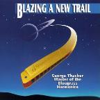 Blazing a New Trail