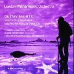 Mahler: Songs of a Wayfarer; Symphony No. 1