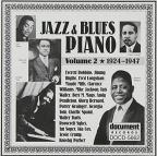 Jazz & Blues Piano, Vol. 2: 1924 - 1947