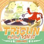 V2 Trigun: Second Happy Donut