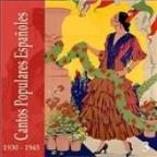 Cantos Populares Españoles (Spanish Popular Songs) Vol. 3, 1930 - 1945