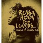 Bossa Nova For Lovers Song Of Loving You