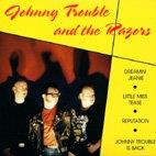 Johnny Trouble And The Razors