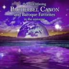 Most Relaxing Pachelbel Canon and Baroque Favorites in the Universe