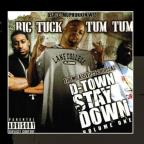 D - Town Street Stay Down, Vol. 1