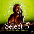 Select 5: Music for Our Friends