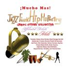 Mucho Mas! Jazz Funk Hip Hopoetry