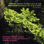 Mozart: Clarinet Concerto in A, K. 622; Bruckner: Symphony No. 8 in C minor