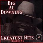 Big Al Downing Greatest Hits Vol. 1