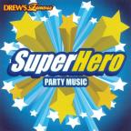 Super Hero Party Music