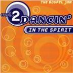 Dancin' In the Spirit Vol. 2