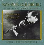 Szymon Goldberg Centenary , Vol. 1: Non - Commercial Recordings