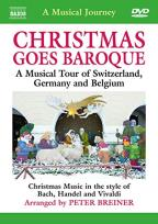Christmas Goes Baroque: A Musical Tour of Switzerland, Germany and Belgium