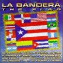 La Bandera: The Flag