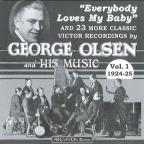 George Olsen & His Music, Vol. 1: 1924 - 25