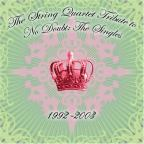 String Quartet Tribute to No Doubt: The Singles 1992-2003