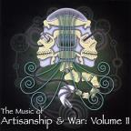 Music Of Artisanship & War Vol. 2