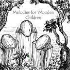 Melodies for Wooden Children