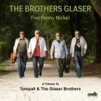 Five Penny Nickel: A Tribute To Tompall & The Glas