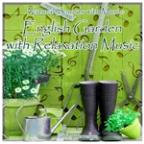 Natural Sounds With Music: English Garden With Relaxation Music