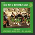 Irish Pipe & Tin Whistle Songs