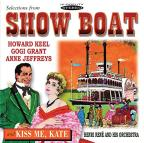 Show Boat &amp; Kiss Me Kate