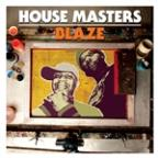 Defected Presents House Masters: Blaze