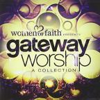 Women of Faith Presents: Gateway Worship - A Collection