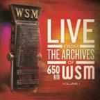 Live From The Archives Of 650am WSM - Volume 1