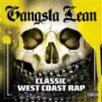 Gangsta Lean (Classic West Coast Rap)