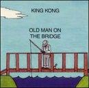 Old Man On The Bridge