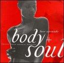 Body + Soul: Love Serenade