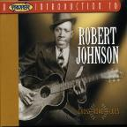 Proper Introductionto Robert Johnson