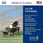 Jacob Weinberg: Piano Concerto No. 2; String Quartet, Op. 55; Shabbat Ba'aretz (Sabbath in the Holy Land)